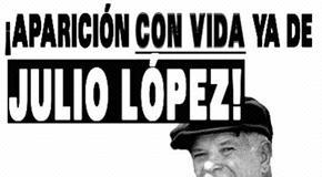 La desaparición de Julio López, una operación kirchnerist