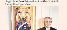 """Argentina's Peronist president on the virtues of Henry Ford capitalism"""